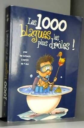 Les 1000 blagues les plus...