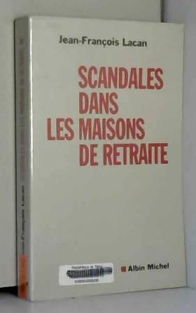 Scandales dans les maisons...