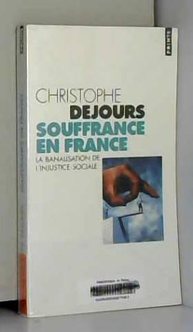 Souffrance en France : La...