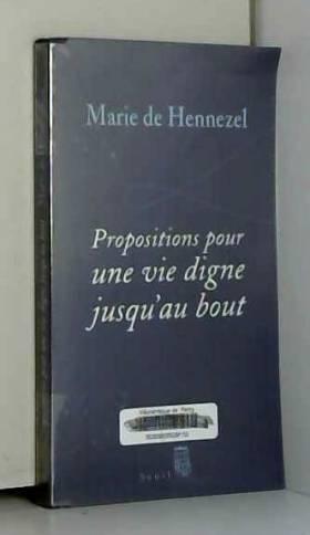 Propositions pour une vie...