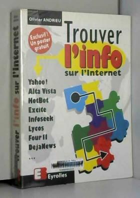 Olivier Andrieu - Trouver l'info sur l'Internet