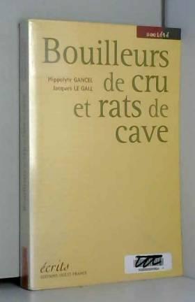 Bouilleurs de crus et rats...
