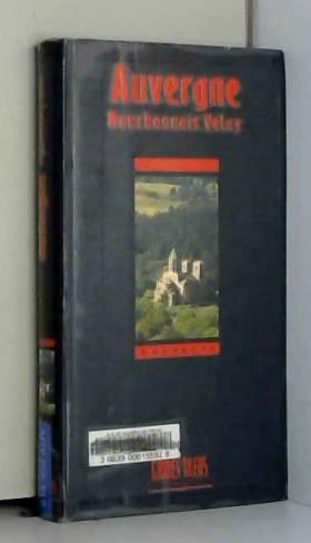 Guide Bleu : Auvergne -...
