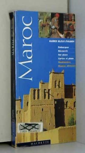 Guides bleus évasion : Maroc