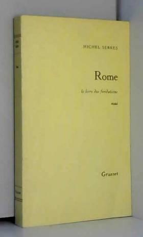 Rome le livre des fondations