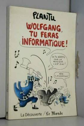 Wolfgang, Tu Feras...