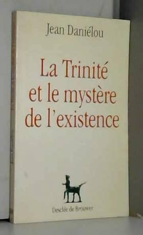 La Trinité et le mystère de...