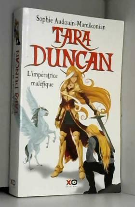 Tara Duncan, tome 8 :...
