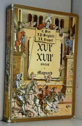 XVIe - XVII e siècles (...