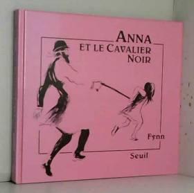 Anna et le Cavalier Noir