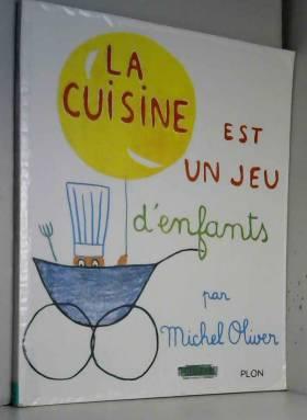 La cuisine est un jeu...