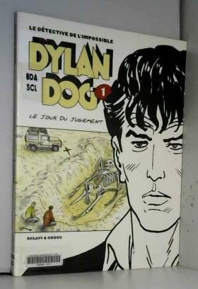 Dylan Dog, tome 1 : Le Jour...