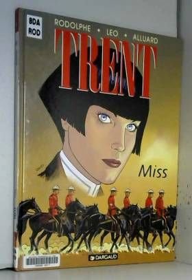 Trent, tome 7 : Miss