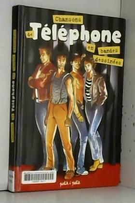 Chansons de Téléphone en BD
