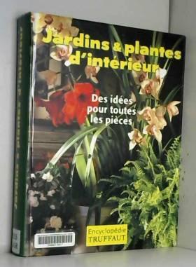 Jardins plantes d'intérieur...