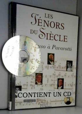 Les Ténors du siècle : De...