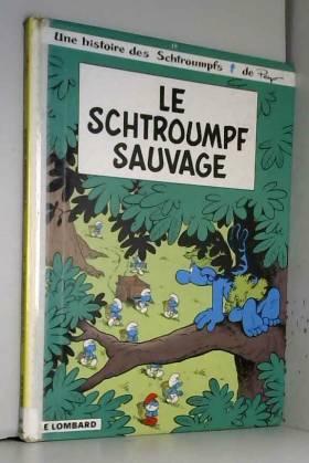 Le Schtroumpf sauvage, tome 19