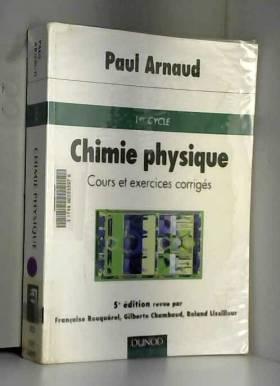 Chimie physique : Cours et...
