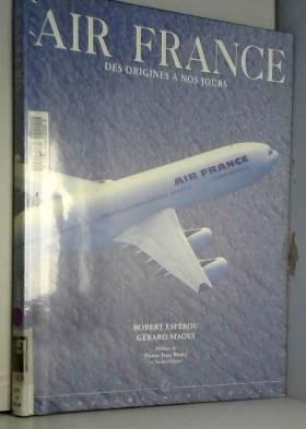 Air France. Des origines à...
