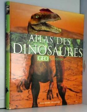 L'atlas des dinosaures GEO...