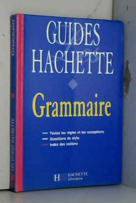 Guides Hachette : grammaire