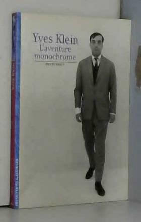 Yves Klein: L'aventure...