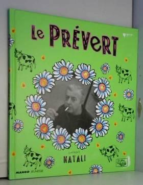 Le Prévert : Prévert,...