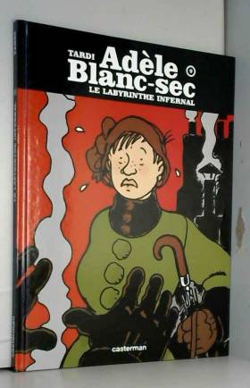 Adèle Blanc-Sec, Tome 9 :...
