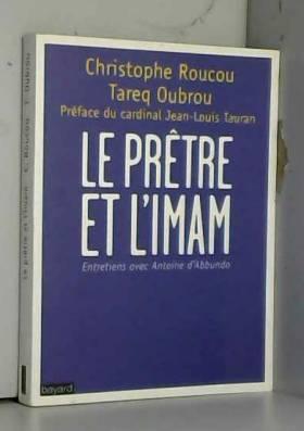 PRETRE ET L'IMAM (LE)