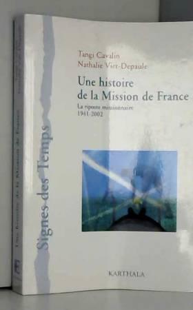 Une histoire de la Mission...