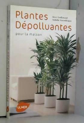 Plantes dépolluantes pour...