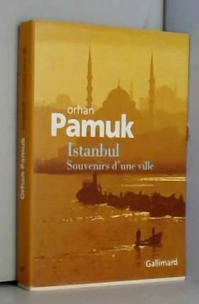 Istanbul: Souvenirs d'une...