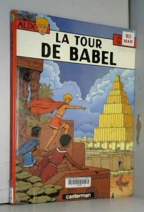Alix, tome 16 : La Tour de...