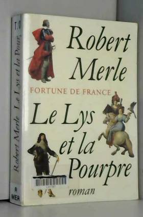 Fortune de France, tome 10...