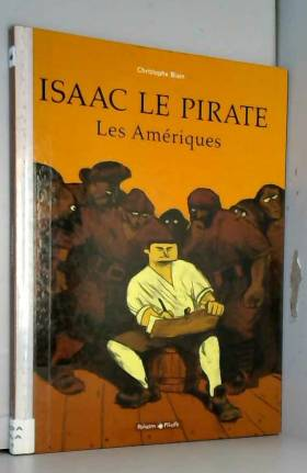 Isaac le Pirate, tome 1 :...