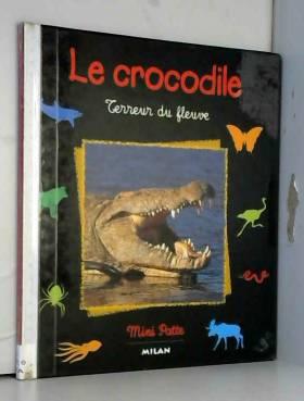 Le Crocodile : Terreur du...