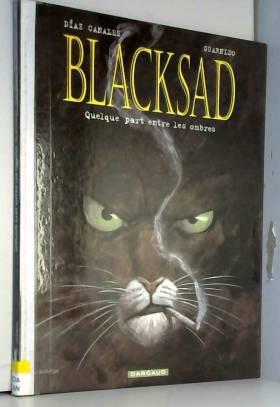 Blacksad, tome 1 : Quelque...
