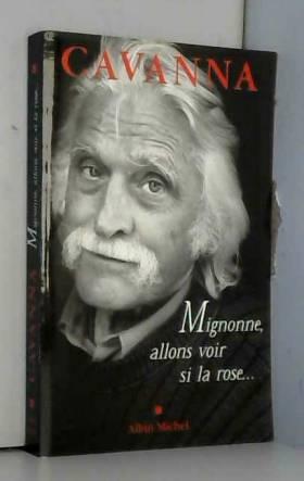 Migonne allons voir si la rose