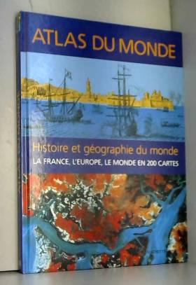 Atlas du monde : Histoire...