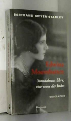 Edwina Mountbatten : Libre,...