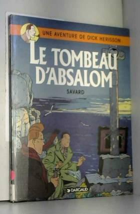 Dick Hérisson, tome 7 : Le...