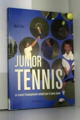 Junior Tennis : Un manuel...