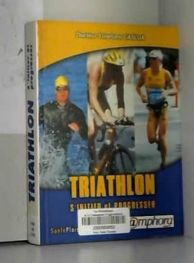 Triathlon s'initier et...