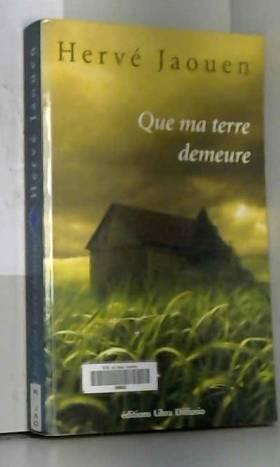 Hervé Jaouen - Que ma terre demeure