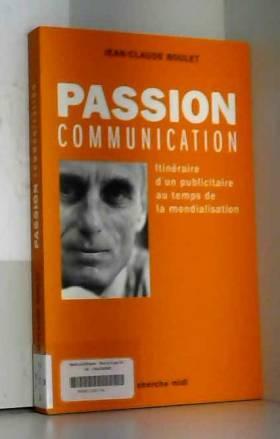 Passion communication :...