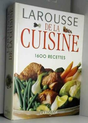 Larousse de la cuisine 1600...