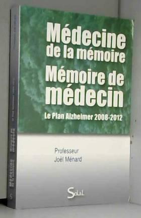 Médecine de la mémoire,...