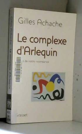 Le complexe d'Arlequin :...
