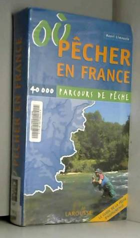 Où pécher en France : 40000...