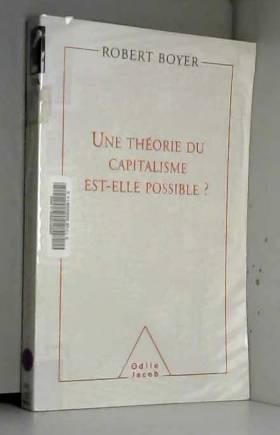Une théorie du capitalisme...